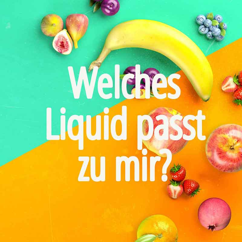 2020-11-17 | Welche Liquid passt zu mir?
